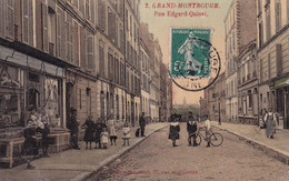 """GRAND MONTROUGE """" Rue Edgard Quinet , Belle Animation """"     N°8199 - Sin Clasificación"""