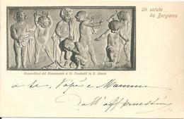BERGAMO - BASSORILIEVI MONUMENTO A DONINZETTI  - F. PICCOLO (retro Indiviso) - VIAGGIATA 1899 !! (rif. I90) - Bergamo