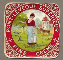 ETIQUETTE De FROMAGE.. PONT L'EVEQUE SUPERIEUR.. Fine Crème - Quesos