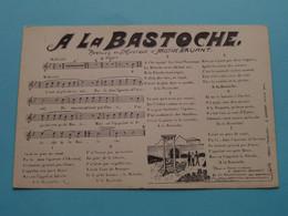 A LA BASTOCHE - Paroles & Music Aristide BRUANT ( Le Gorde Paris ) 19?? ( Voir Photo ) ! - Music