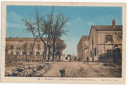 TIARET - N° 136 - L'HOPITAL MILITAIRE ET LES PAVILLONS - Tiaret