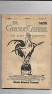 La Grande Guerre 1914-1915. N° 6 Mensuel Juillet 1915 - Guerra 1914-18