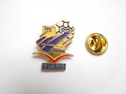 Beau Pin's , Football , TFC , Toulouse Football Club , Duarig - Calcio