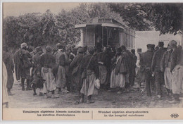Cpa Tirailleurs Algériens Blessés Installés Dans Les Autobus D'ambulance ELD - Guerra 1914-18