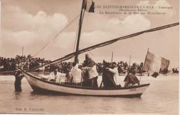 LA BENEDICTION  DE LA MER  PAR MONSEIGNEUR - Saintes Maries De La Mer