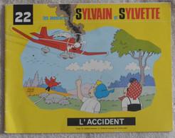 Sylvain Et Sylvette - L'accident - N°22 - Sylvain Et Sylvette