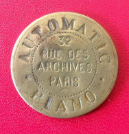 France. Jeton Automatic Piano. 32 Rue Des Archives, Paris. Diam. 31 Mm - Monetary / Of Necessity