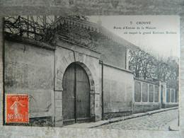 CROSNE                             PORTE D'ENTREE DE LA MAISON OU NAQUIT LE GRAND ECRIVAIN BOILEAU - Crosnes (Crosne)
