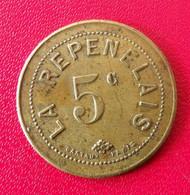 France. Jeton, Monnaie De Nécessité. La Repenelais. 5 Centimes. Diam. 24 Mm - Monetary / Of Necessity