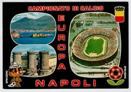 CAMPIONATO  DI  CALCIO   EUROPA 80      NAPOLI   (NUOVA) - Napoli (Naples)