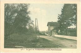 Dépt 77 - POMMEUSE - La Gare De Faremoutiers-Pommeuse - (Auroux, édit., N° 193-2) - Sonstige Gemeinden