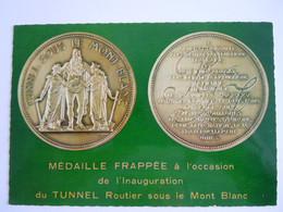 74 Tunnel Routier Sous Le Mont-Blanc Médaille Frappée à L'occasion De L'inauguration Du Tunnel Edit Lumicap 521 - Chamonix-Mont-Blanc