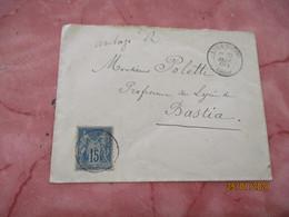 1888 L Isle Rousse Corse Obliteration Lettre Timbre Sage Pour Bastia - 1877-1920: Semi-moderne Periode