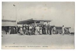 Cpa: 14 LUC SUR MER (ar. Caen) La Pierre à Poissons (animée) 1911  N° 82   Ed. ND - Luc Sur Mer