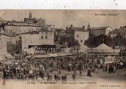 """LE PUY-EN-VELAY """"LA SAINT-MICHEL"""" A SAINT-LAURENT VOGUE D'AIGUILHE - Le Puy En Velay"""