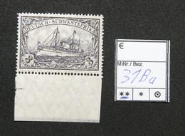 Nr.31Ba Deutsch-Südwestafrika Randstück Postfrisch - Colonia: Africa Sud Occidentale