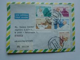 ZA346.10 BRAZIL  BRASIL  Registered  Airmail Cover    - Cancel  1980  Brasilia   Pope John Paul II.  Sent To Hungary - Cartas
