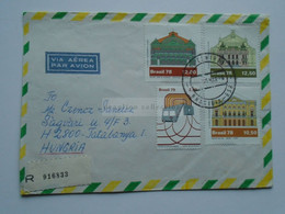 ZA346.13 BRAZIL  BRASIL Registered Airmail Cover    - Cancel  1979 Brasilia   Sent To Hungary - Theatre Metro - Cartas