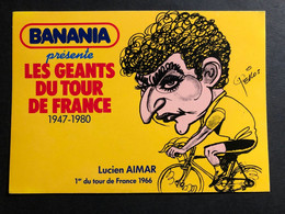 Lucien Aimar - BANANIA - Caricature Pellos 1981 - Carte / Card - Cyclist - Cyclisme - Ciclismo -wielrennen - Ciclismo