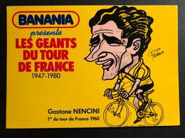 Gastone Nencini - BANANIA - Caricature Pellos 1981 - Carte / Card - Cyclist - Cyclisme - Ciclismo -wielrennen - Ciclismo