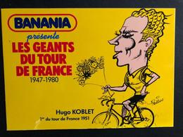 Hugo Koblet - BANANIA - Caricature Pellos 1981 - Carte / Card - Cyclist - Cyclisme - Ciclismo -wielrennen - Ciclismo