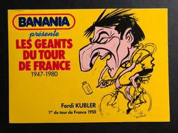 Ferdi Kubler - BANANIA - Caricature Pellos 1981 - Carte / Card - Cyclist - Cyclisme - Ciclismo -wielrennen - Ciclismo