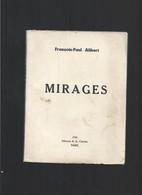 1936 MIRAGES François Paul ALIBERT Numéroté 352 Sur 500 - 1901-1940