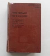 The Female Offender, Caesar Lombroso And William Ferrero, Douglas Morrison, London, T. Fisher Unwin, 1895 - Science/Pyschology