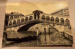 REF 82 - VENEZIA - IL PONTE DI RIALTO - Venezia (Venice)