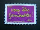 N°620 OBLITERE FRANCE 2011 SERIE TIMBRES LES MOTS DE BEN BENJAMIN VAUTIER VOUS ETES FORMIDABLES AUTOCOLLANT ADHESIF - Used Stamps