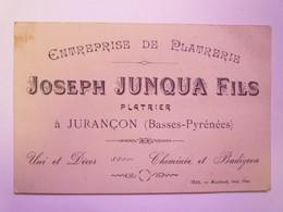 2021 - 588  CARTON PUB  Joseph JUNQUA Fils  PLATRIER  à  JURANCON    1924  XXX - Reclame
