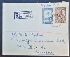 MALAYA - NEGRI SEMBILAN 1957 - Registered Letter To Singapore - Negri Sembilan