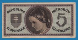 SLOVAKIA  Slovenska Republika    5 Korun Slovenských ND (1945) Sérial: RAD: K 021  P# 8 - Slovaquie