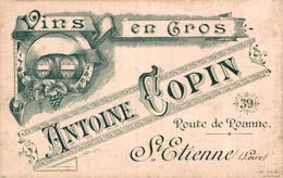 CARTE DE VISITE    CHOPIN ANTOINE Vins En Gros Saint-Etienne - Visitenkarten