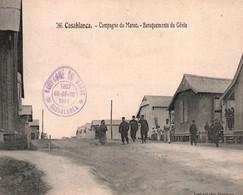 CASABLANCA / CAMPAGNE DU MAROC / BARAQUEMENTS DU GENIE / TAMPON CAMPAGNE DU MAROC 1911 - Casablanca
