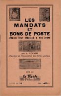 Alexandre COCATRE 1958 - Les Mandats Et Bons De Poste Depuis Leur Création à Nos Jours - Interi Postali