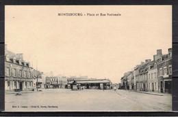 CPA   MONTEBOURG   ( Ref 50 - 1033 )  Place Et Rue Nationale - Unclassified
