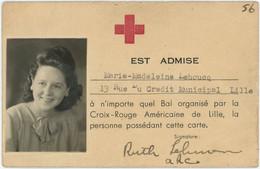 Membre De La Croix-Rouge Américaine De Lille, Marie-Madeleine Lehoucq, Admission Bal. Guerre 1939-45. Militaria. WW2. - Documenten