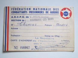 1966 FEDERATION NATIONALE DES COMBATTANTS PRISONNIER DE GUERRE THOMAS BOURBONNE LES BAINS (Haute-Marne) F.N.C.P.G - Dokumente