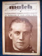 MATCH L'Intran #313 SPORT CYCLISME Championnat Du Monde à Rome Scherens Binda BOXE Young Perez Vs Arilla 1932 ! - Sin Clasificación