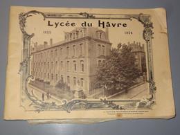 Livre De Photos Du Lycée Du HAVRE - 1923 1924 ............ PHI-100 - Zonder Classificatie