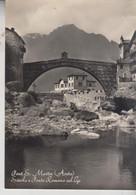 PONT S. MARTIN AOSTA SCUOLE E PONTE ROMANO SUL LYS VG 1957 - Aosta