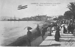 GRANDE SEMAINE D'AVIATION - 06 - CANNES 27 Mars-3 Avril 1910 : Animation Sur La Croisette Avec Passage D'un Avion - CPA - Reuniones