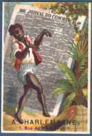 Chromo A Charlemagne Litho Alfred Clarey Journal Jornal Do Commercio Brésil ? Danse Colonialisme ? - Non Classificati
