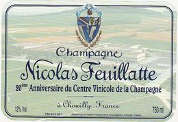 Etiquette Champagne Nicolas Feuillatte à Chouilly / 20 ème Anniversaire Du Centre Vinicole De La Champagne - Champagne