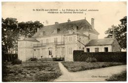 Saint-MAUR-sur-INDRE - Château De Laleuf (Général Bertrand)  - Voir Scan - Other Municipalities