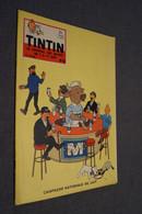 Hergé,Tintin , Spécial, 14 Iem Année N° 46,pour Collection,BD En Bel état,voir Photos - Tintin