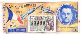 BILLETS DE LOTERIE   NATIONALE  LES AILES  BRISEES   P. GALLAIS 1960  LN05 - Loterijbiljetten
