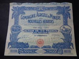 NOUVELLES HEBRIDES - CIE AGRICOLE & MINIERE DES NOUVELLES HEBRIDES - ACTION DE 100 FRS - PARIS 1926 - Unclassified