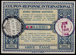 GREECE GRECE Lo9 HS Red4/ 8 DRACHEMS Int. Reply Coupon Reponse Antwortschein IAS IRC O ATHENS 25.11.57 Redeemed USA - Enteros Postales